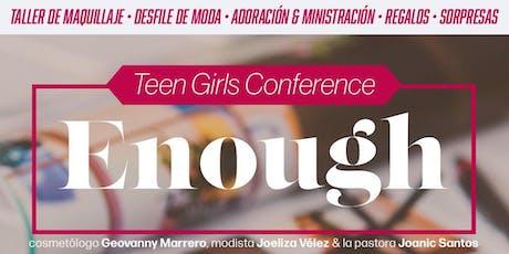 Enough- Teen Girls Conference boletos