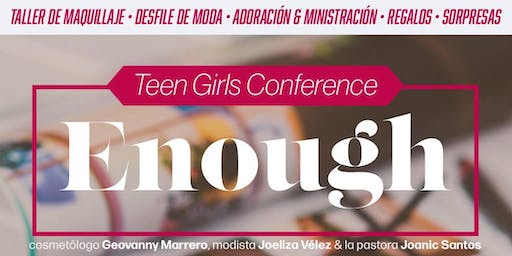 Enough- Teen Girls Conference