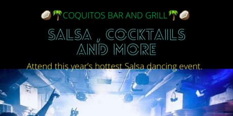 Salsa, Cocktails and more!! tickets