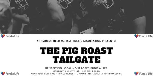 UofM Tailgate for Fund a Life by the AA Beer Jarts