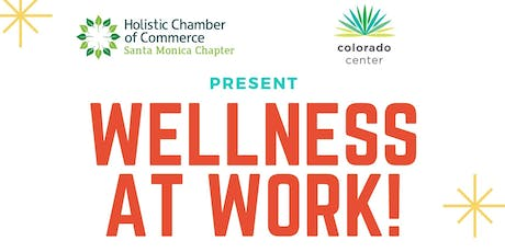 Wellness at Work at the Colorado Center! tickets