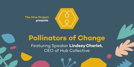 Pollinators of Change tickets