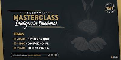 [BRASÍLIA/DF - MASTER CLASS INTELIGÊNCIA EMOCIONAL] O PODER DA AÇÃO 1º DIA 09/09/19