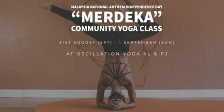 Malaysia National Anthem Independence Day Community Yoga Class KL tickets
