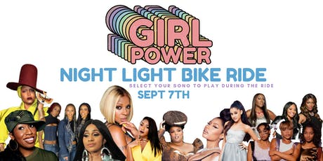 Girl Power  |  Night Light Bike Ride tickets