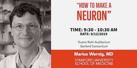 SoCal Stem Cell Seminar Series' September Speaker: Marius Wernig, MD tickets