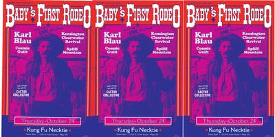 Baby's First Rodeo w/Karl Blau / Kensington Clearwater Revival + more