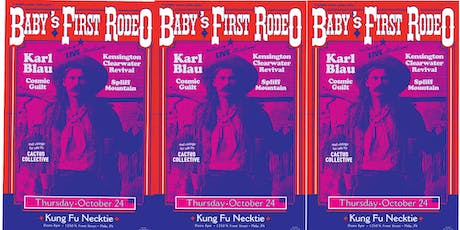 Baby's First Rodeo w/Karl Blau / Kensington Clearwater Revival + more tickets