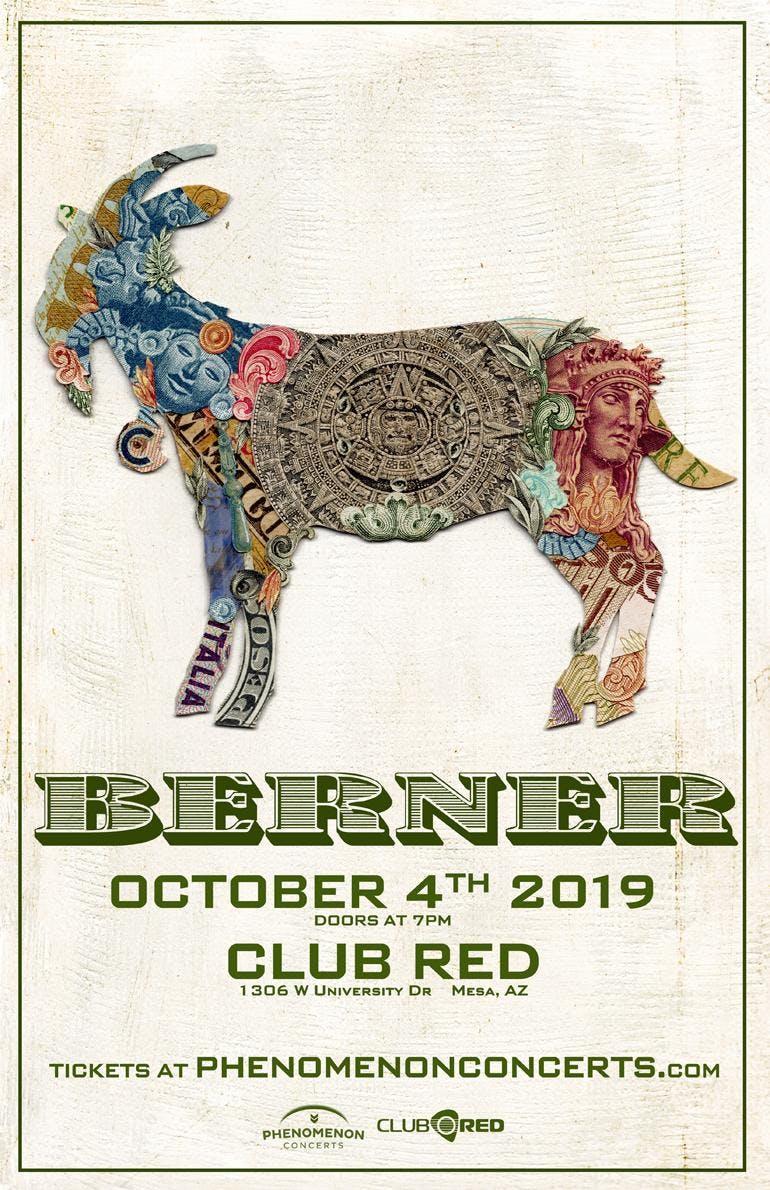 Berner - El Chivo Tour