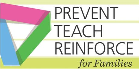 MA Prevent-Teach-Reinforce for  Families (PTR-F) tickets