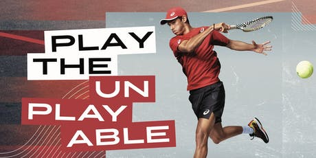 Play the Unplayable with ASICS Tennis Athletes tickets