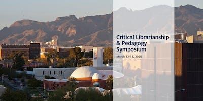 Critical Librarianship & Pedagogy Symposium 2020