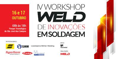 IV Workshop WELD de Inovações em Soldagem