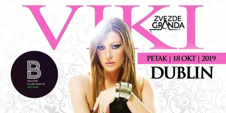 Viki Miljkovic Dublin tickets