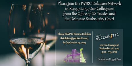 IWIRC Delaware Network - Court Appreciation and UST Recognition Event tickets