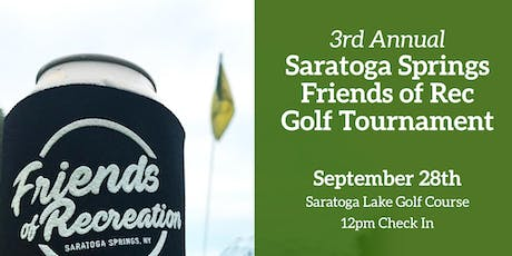 3rd Annual Saratoga Springs Friends of Rec Fall Golf Tournament tickets