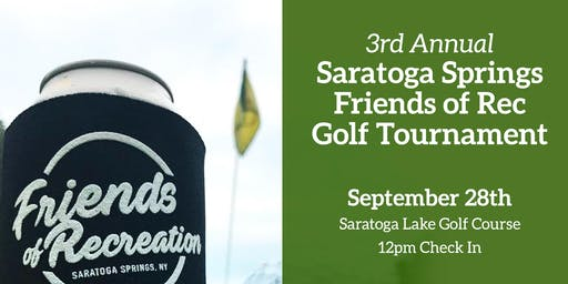 3rd Annual Saratoga Springs Friends of Rec Fall Golf Tournament