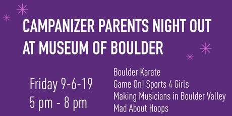 Campanizer Parents Night Out at Museum of Boulder tickets