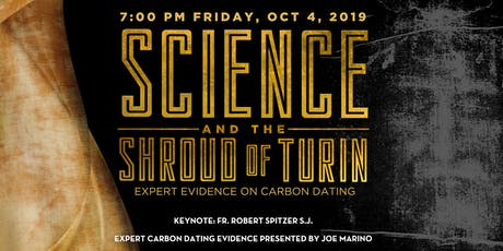Science & The Shroud of Turin with evidence on carbon dating tickets