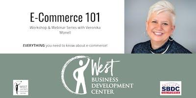 E-Commerce 101: Workshop & Webinar Series
