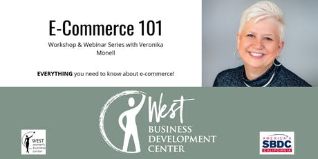 E-Commerce 101: Workshop & Webinar Series tickets
