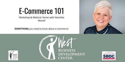 E-Commerce 101: Workshop & Webinar Series