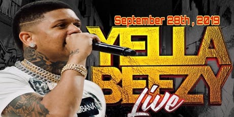 Yella Beezy (Live) Indianapolis (Classic Weekend)   @Club Fuzion tickets