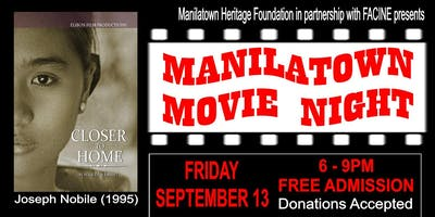 "Manilatown Movie Night presents Joseph Nobile's ""Closer to Home"""