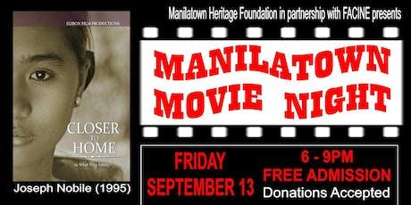 "Manilatown Movie Night presents Joseph Nobile's ""Closer to Home"" tickets"