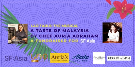 Lao Table: The Musical | A Taste of Malaysia by Chef Auria Abraham  tickets