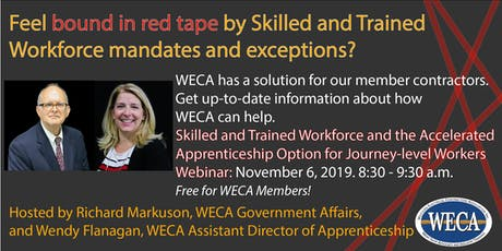 WECA Webinar: Skilled and Trained Workforce and the Accelerated Apprenticeship Option for Journey-level Workers tickets