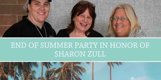 End of Summer Party in Honor of Sharon Zull
