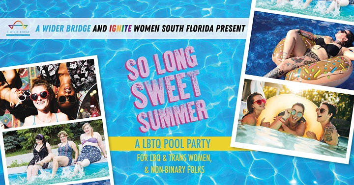 So Long Sweet Summer - Ignite Women and A Wider Bridge image