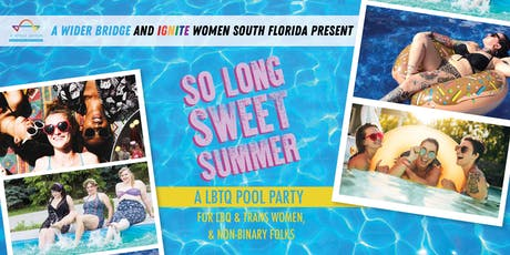 So Long Sweet Summer - Ignite Women and A Wider Bridge tickets