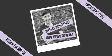 Rivalry Roundtable: Womxn In The Workplace w. Amber Tichenor tickets