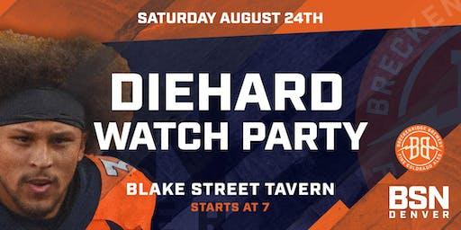BSN Broncos DIEHARD Watch Party