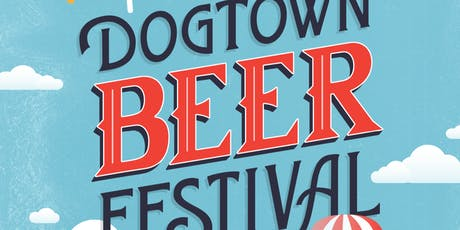 Dogtown Beer Festival tickets