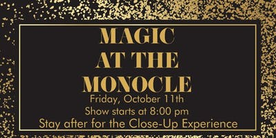 Magic at the Monocle