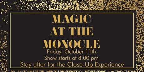 Magic at the Monocle tickets