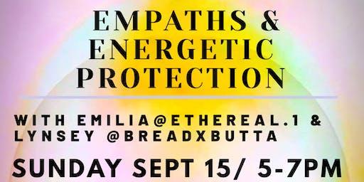 Empaths & Energetic Protection