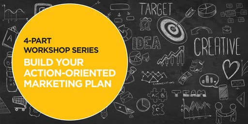 Build Your Marketing Plan Workshop Series