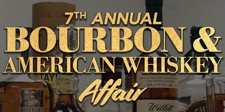 7th Annual Bourbon & American Whiskey Affair - Ft Lauderdale tickets