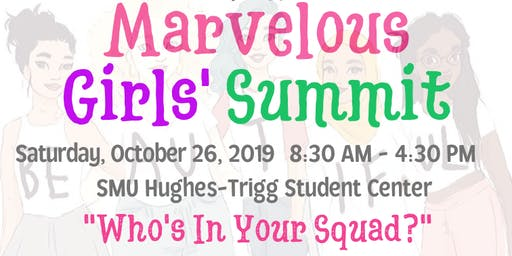 4th Annual Marvelous Girls' Summit