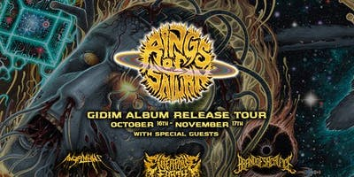 Rings of Saturn,  Enterprise Earth,  Angelmaker,  Brand of Sacrifice @ The Domino Room