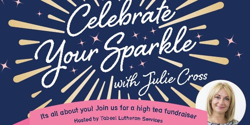 It's All About You! Celebrating your sparkle with Julie Cross
