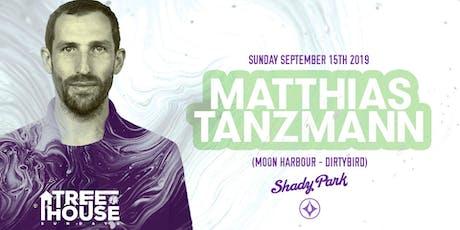 Matthias Tanzmann at TreeHouse Sunday tickets