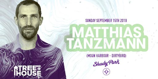 Matthias Tanzmann at TreeHouse Sunday