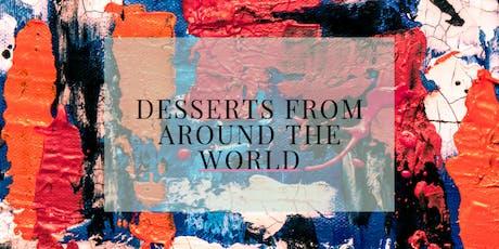 Desserts from Around the World tickets
