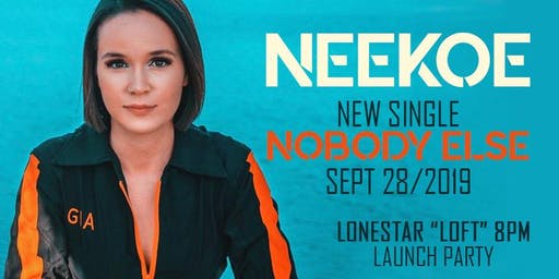 NEEKOE - SINGLE RELEASE AND LAUNCH PARTY