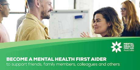 Mental Health First Aid (2 days) - 14 & 15 Oct - South Perth tickets